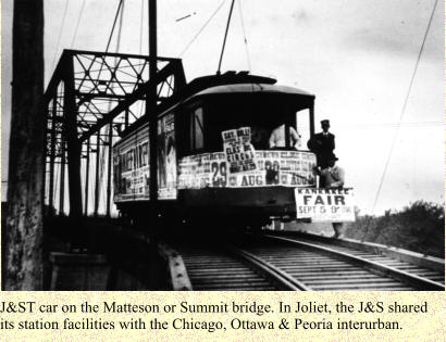 J&ST car on the Matteson or Summit bridge. In Joliet, the J&S shared its station facilities with the Chicago, Ottawa & Peoria interurban.